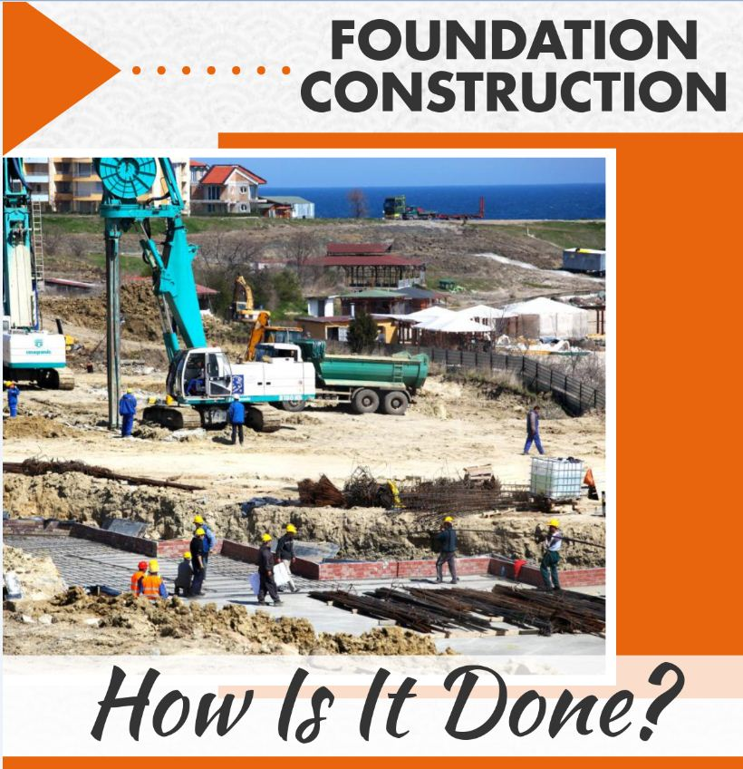 How to do Foundation Construction